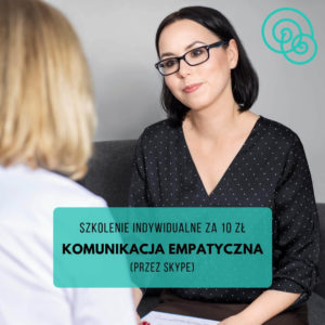 Szkolenie indywidualne komunikacja empatyczna Porozumienie bez Przemocy NVC Empathic Way Online Magdalena Malinowska