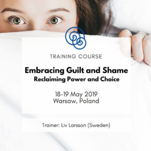 Embracing Guilt and Shame – Reclaiming Power and Choice Liv Larsson Szkolenie