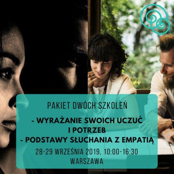 """Pakiet dwóch szkoleń """"Podstawy słuchania z empatią"""" i """"Wyrażanie swoich uczuć i potrzeb"""" – Warszawa"""