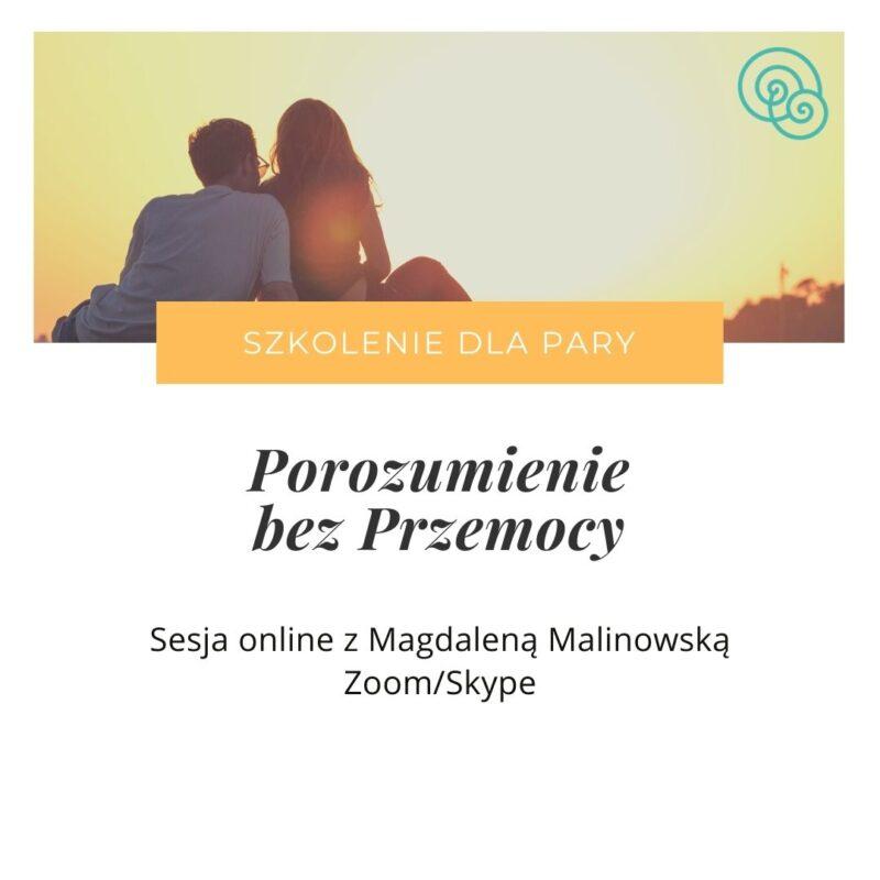 Porozumienie bez Przemocy - szkolenie dla pary NVC Magdalena Malinowska