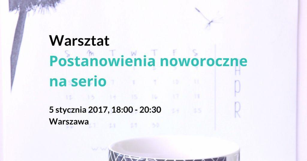 postanowienia noworoczne warsztat Warszawa