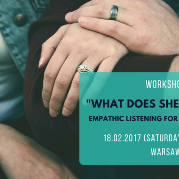 """What does she/he mean?"" – empathic listening for men and women"