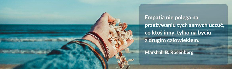 Empathic Way Porozumienie bez Przemocy www.empathicway.pl