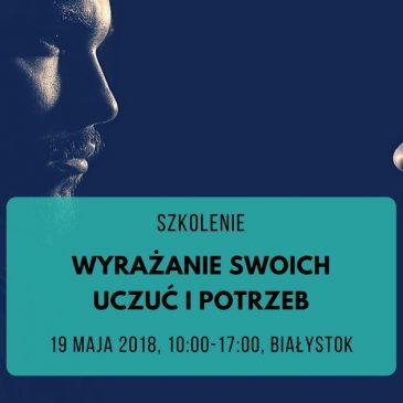 Wyrażanie swoich uczuć i potrzeb Białystok
