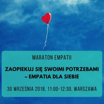 [BRAK MIEJSC] Maraton Empatii: Zaopiekuj się swoimi potrzebami – empatia dla siebie