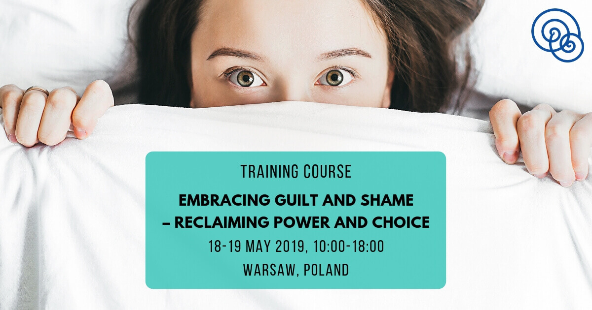 Embracing Guilt and Shame – Reclaiming Power and Choice Liv Larsson Empathic Way Europe