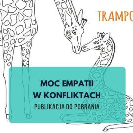 Publikacja Moc empatii w konfliktach Empathic Way Magdalena Malinowska