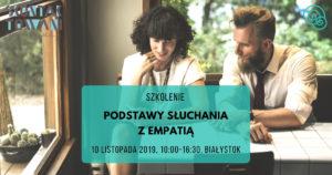 Podstawy słuchania z empatią Białystok