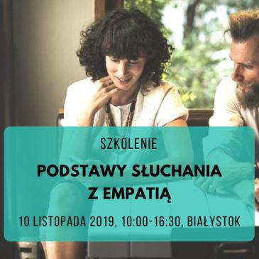[ODWOŁANE] Podstawy słuchania z empatią Białystok